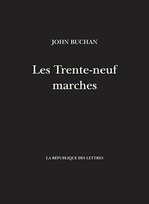 John Buchan - Les Trente-Neuf Marches