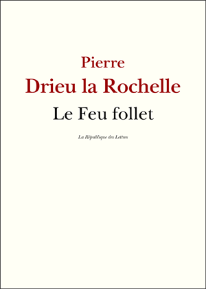 Biographie Pierre Drieu la Rochelle