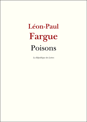 Léon-Paul Fargue Poisons