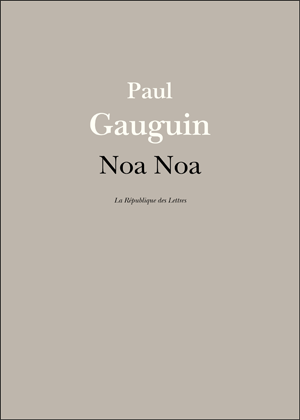 Paul Gauguin, Noa Noa