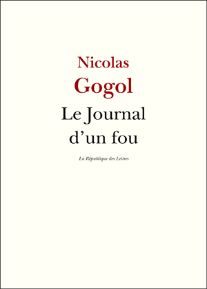 Nicolas Gogol Le  Journal d'un fou
