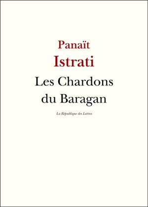 Panaït Istrati Les chardons du Baragan