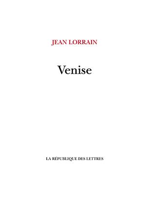 Jean Lorrain Venise