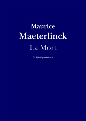 Maurice Maeterlinck La Mort
