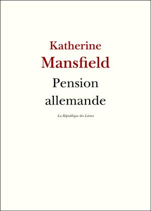 Katherine Mansfield Pension allemande