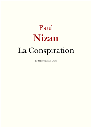 Paul Nizan La Conspiration