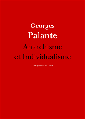 Georges Palante Anarchisme et Individualisme