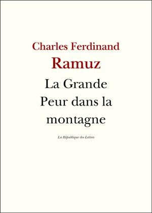 Charles-Ferdinand Ramuz La Grande Peur sur la montagne