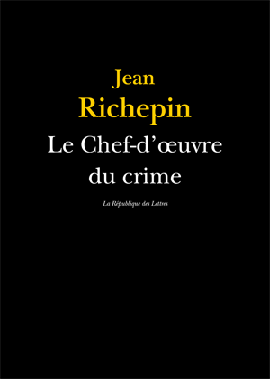 Biographie Jean Richepin