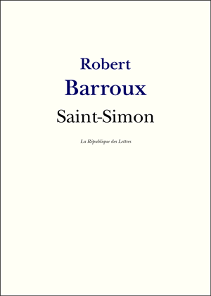 Robert Barroux Saint-Simon