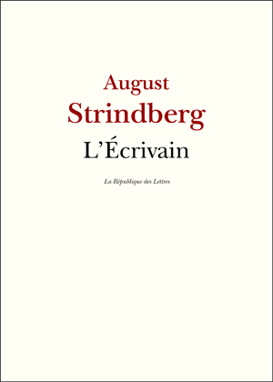 August Strindberg L'Écrivain