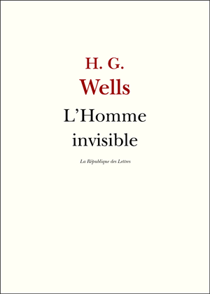H. G. Wells L'Homme invisible