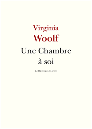 Virginia Woolf, Une chambre à soi